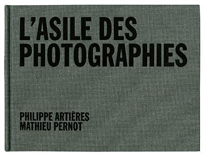 1ère de couverture l'asile des photographies